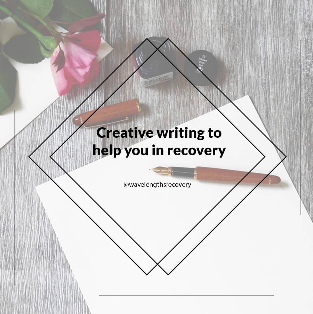 Creative-writing-to-help-you-in-recovery